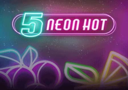 5 Neon Hot – matunda ya neoni yanakuletea jakpoti!
