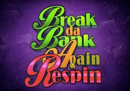 Break Da Bank Again Respin – pangilia ushindi wako!