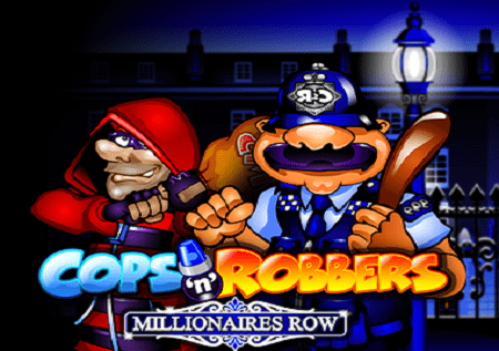 Cops and Robbers: Millionaires Row – raha pamoja na mapato!