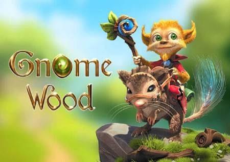 Gnome Wood – msitu wa maajabu unakupatia bonasi kubwa!