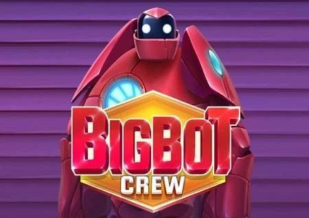 Big Bot Crew – kifaa cha humanoid kinacholeta matukio katika milolongo!