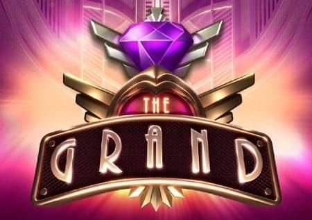 The Grand – sloti iliyojaa bonasi za kupendeza!