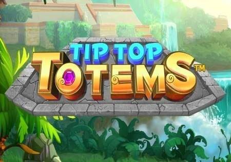 Tip Top Totems – uhondo usiozuilika wa kasino mtandaoni!