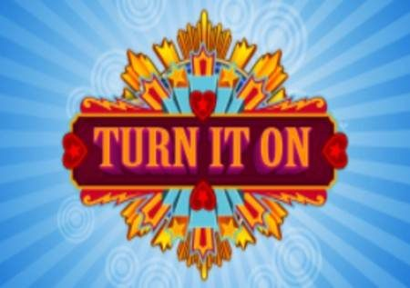 Turn It On – jua katika shamba kwneye gemu ya kasino mtandaoni