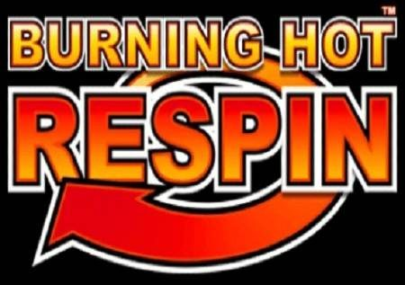 Burning Hot Respin – kutoka kwa Respin mpaka ushindi mara tatu