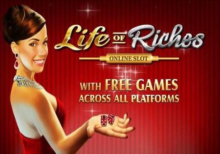Life of Riches – hisi utamu wa gemu ya kasino mtandaoni!