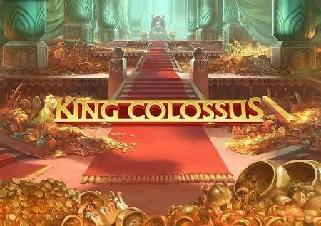 King Colossus – bahati ya mfalme katika sloti mpya ya video