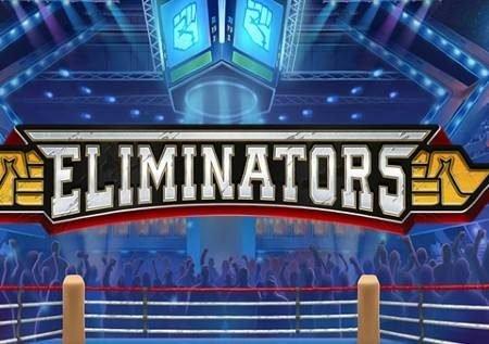 Eliminators – jaribu mapigano ya sanaa katika gemu ya kasino!
