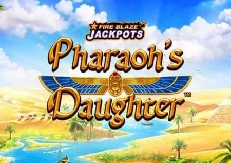 Fireblaze: Pharaohs Daughter – Misri na jakpoti kubwa
