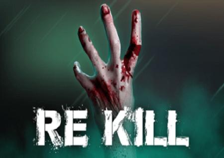 Re Kill – pigana na zombi na ufurahie bonasi!