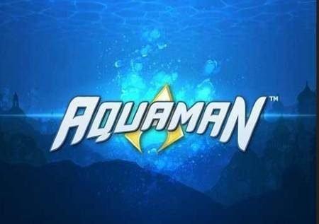 Aquaman – zama katika dunia ya chini ya bahati upate ushindi wa jakpoti!