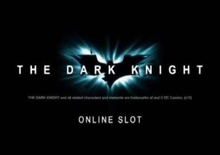The Dark Knight – jasiri wa kasino za jakpoti!