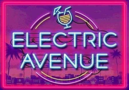 Electric Avenue – cheza kwenye bonasi kubwa!
