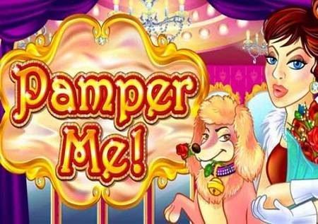 Pamper Me – sloti bomba ya video ikiwa na gemu ya bonasi!