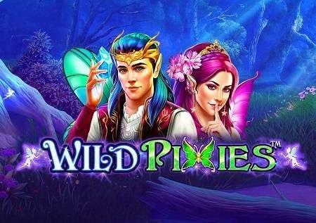 Wild Pixies – mwanasesere mzuri analeta bonasi!