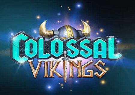 Colossal Vikings inakupa upepo katika sehemu ya nyuma na bonasi za kasino!