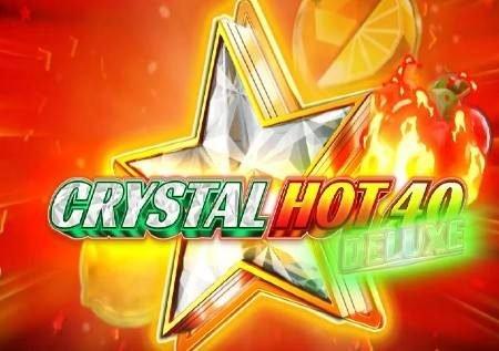 Crystal Hot 40 Deluxe – sherehe ya moto ikiwa na kioo