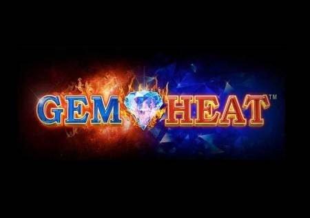 Gem Heat – raha ya moto katika gemu mpya ya kasino