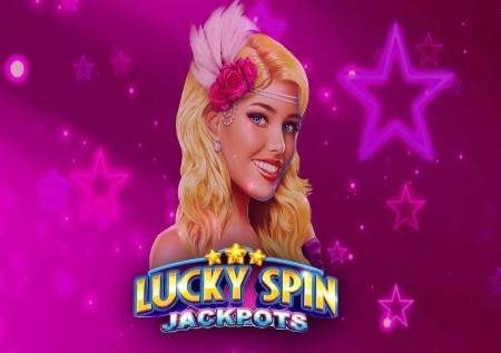 Lucky Spin Jackpots – ushindi wa nyota ya kasino!