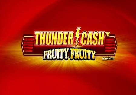 Thunder Cash Fruity Fruity – sloti ya kasino yenye jakpoti!