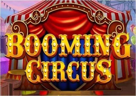 Booming Circus – onesho la circus ya kasino