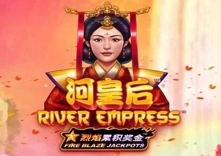 Fire Blaze River Empress inaleta bonasi za tunu!