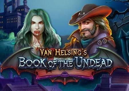 Van Helsings Book of the Undead – gemu ya kasino ya kutisha