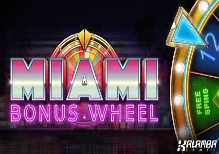 Miami Bonus Wheel – gurudumu la bahati kwenye City of Sin!