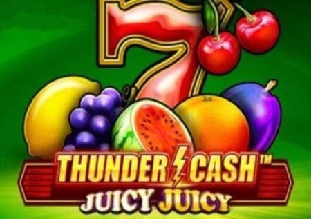 Thunder Cash Juicy Juicy – uhondo wa jakpoti ya matunda
